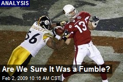 Are We Sure It Was a Fumble?
