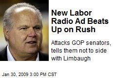New Labor Radio Ad Beats Up on Rush