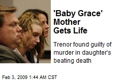 'Baby Grace' Mother Gets Life