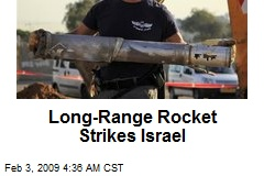 Long-Range Rocket Strikes Israel