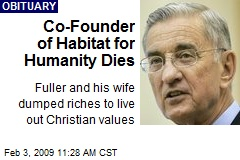 Co-Founder of Habitat for Humanity Dies