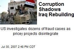 Corruption Shadows Iraq Rebuilding