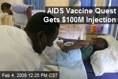 AIDS Vaccine Quest Gets $100M Injection