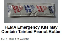 FEMA Emergency Kits May Contain Tainted Peanut Butter