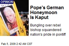 Pope's German Honeymoon Is Kaput