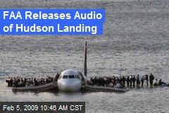 FAA Releases Audio of Hudson Landing
