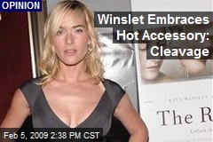 Winslet Embraces Hot Accessory: Cleavage