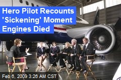 Hero Pilot Recounts 'Sickening' Moment Engines Died