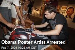 Obama Poster Artist Arrested
