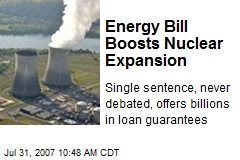 Energy Bill Boosts Nuclear Expansion