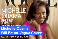 Michelle Obama Will Be on Vogue Cover