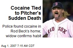 Cocaine Tied to Pitcher's Sudden Death
