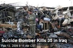 Suicide Bomber Kills 35 in Iraq