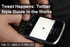 Tweet Happens: Twitter Style Guide in the Works
