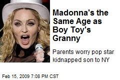 Madonna's the Same Age as Boy Toy's Granny