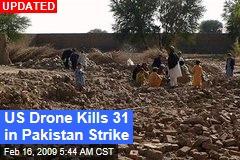 US Drone Kills 31 in Pakistan Strike