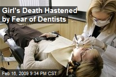 Girl's Death Hastened by Fear of Dentists