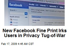 New Facebook Fine Print Irks Users in Privacy Tug-of-War