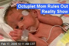 Octuplet Mom Rules Out Reality Show