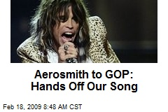 Aerosmith to GOP: Hands Off Our Song
