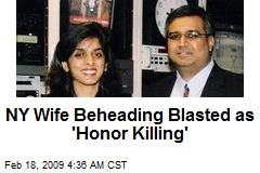 NY Wife Beheading Blasted as 'Honor Killing'