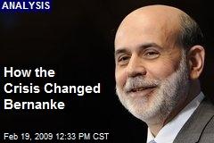 How the Crisis Changed Bernanke