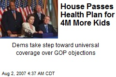 House Passes Health Plan for 4M More Kids