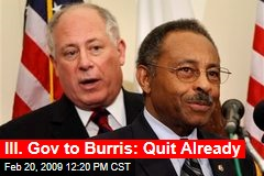 Ill. Gov to Burris: Quit Already