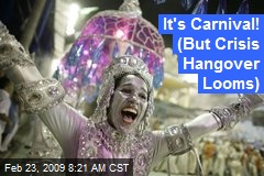 It's Carnival! (But Crisis Hangover Looms)