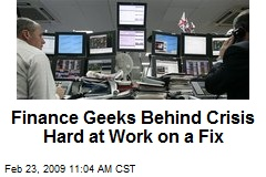 Finance Geeks Behind Crisis Hard at Work on a Fix