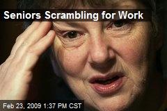 Seniors Scrambling for Work