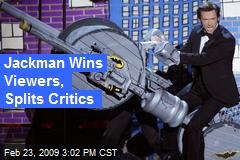 Jackman Wins Viewers, Splits Critics