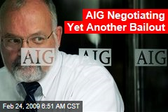 AIG Negotiating Yet Another Bailout