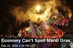 Economy Can't Spoil Mardi Gras