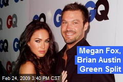 Megan Fox, Brian Austin Green Split