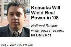 Kossaks Will Wield Real Power in '08
