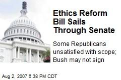 Ethics Reform Bill Sails Through Senate