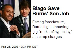 Blago Gave Burris' Son Job