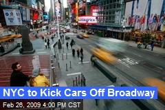 NYC to Kick Cars Off Broadway