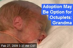 Adoption May Be Option for Octuplets: Grandma