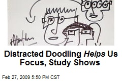 Distracted Doodling Helps Us Focus, Study Shows