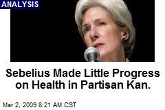 Sebelius Made Little Progress on Health in Partisan Kan.