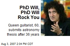 PhD Will, PhD Will Rock You