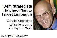 Dem Strategists Hatched Plan to Target Limbaugh