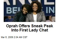 Oprah Offers Sneak Peak Into First Lady Chat