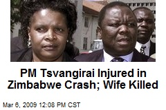 PM Tsvangirai Injured in Zimbabwe Crash; Wife Killed