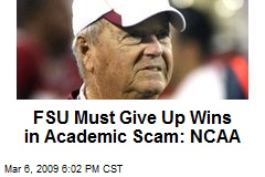 FSU Must Give Up Wins in Academic Scam: NCAA