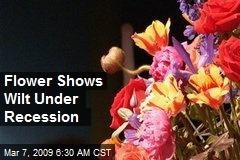 Flower Shows Wilt Under Recession
