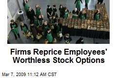 Firms Reprice Employees' Worthless Stock Options