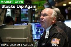 Stocks Dip Again